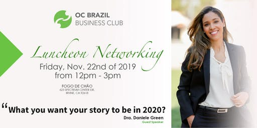 OC Brazil Business Club - Ending of the Year Networking luncheon