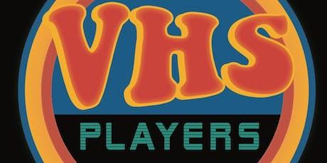 The VHS Players w/ Teresa Chang & Matt Franceschini tickets