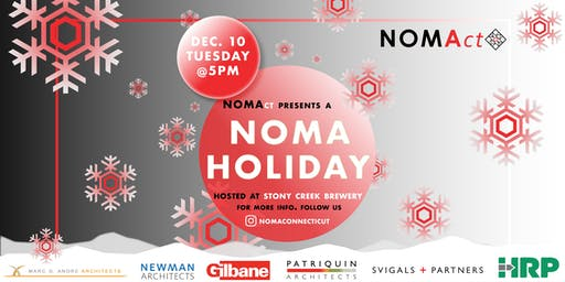 NOMAct Presents: A NOMA HOLIDAY