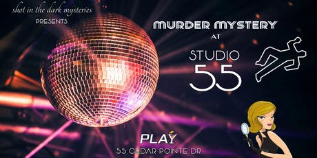 Murder Mystery Dinner and Dance at Studio 55 tickets