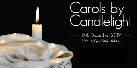 Carols By Candlelight 2019 - Service 1 (3pm) tickets