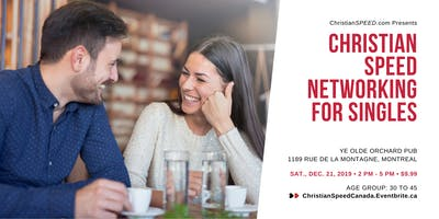 Christian SPEED Networking for Singles // Ages: 30 to 45 // Downtown Montreal