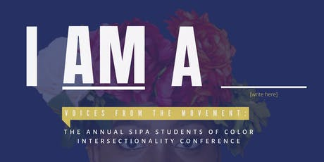 """I Am A _______"": Voices from the Movement, 2019 Intersectionality Conference  tickets"