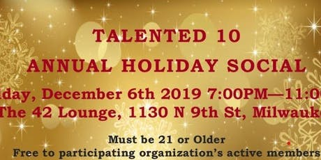 The Talented 10, 8th Annual Holiday Social tickets