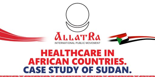 Healthcare in African Countries. Case Study Sudan.