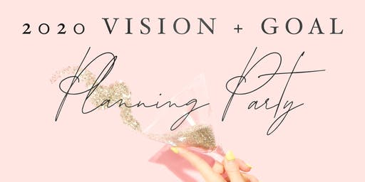 20/20 Vision Board + Goal Planning Party