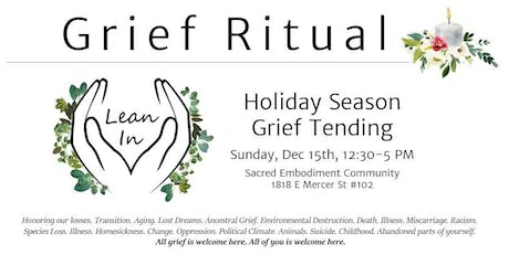 Holiday Season Grief Tending Ritual tickets