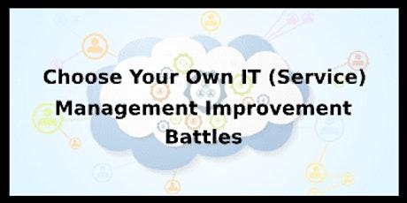 Choose Your Own IT (Service) Management Improvement Battles 4 Days Training in Phoenix, AZ tickets