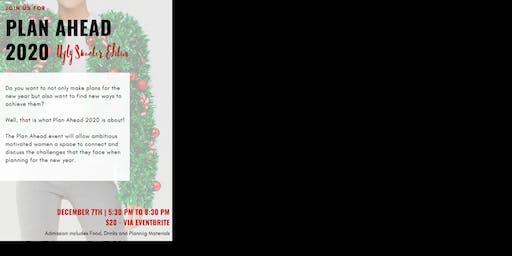 Plan Ahead 2020 - Ugly Christmas Sweater Edition