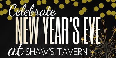 New Year's Eve at Shaw's Tavern!
