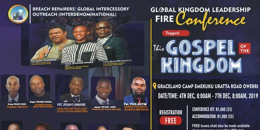 GLOBAL KINGDOM LEADERSHIP FIRE CONFERENCE 2019