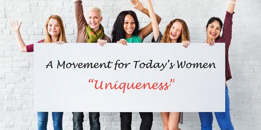 "A Movement for Today's Women - ""Uniqueness"""