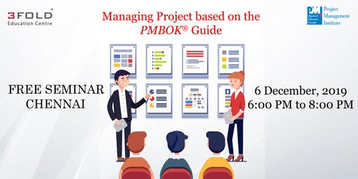 FREE SEMINAR - Managing Project based on the PMBOK® Guide