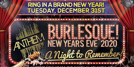 Burlesque New Years Eve 2020 at Anthem Lounge in AC tickets