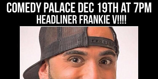 Thursday Night Comedy Showcase with Headliner Frankie V!!!