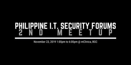 Philippine I.T. Security Forums 2nd Meetup