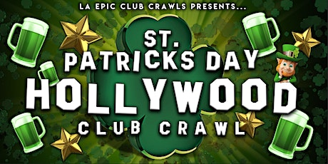 2020 St Patrick's Day Hollywood Club Crawl  tickets