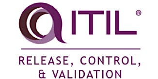 ITIL® – Release, Control And Validation (RCV) 4 Days Training in Irvine, CA