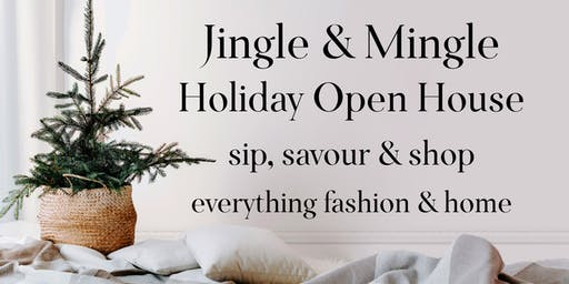 Jingle & Mingle Holiday Open House - Sip, Savour & Shop!