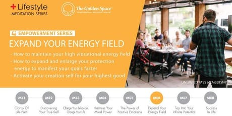 Expand Your Energy Field tickets