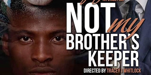 Stage Play NOT My Brother's Keeper-Leesburg