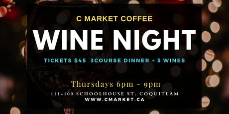 C Market Wine Night Thursdays tickets