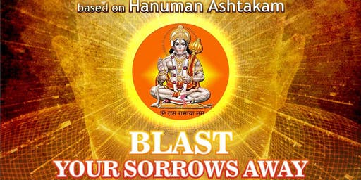"Sankat Mochan ""Blast Your Sorrows Away"" - Free Public Talks"