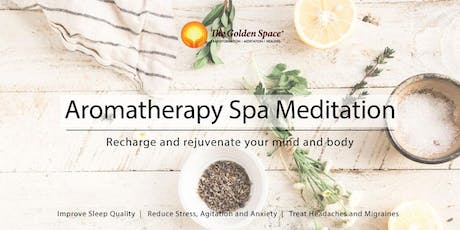 Aromatherapy Spa Meditation tickets