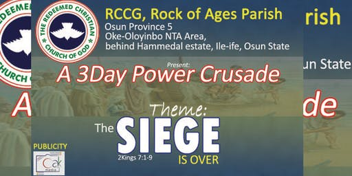 RCCG, Rock of Ages Osun 5; 3 day Power Crusade
