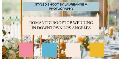 Romantic Rooftop Wedding in Downtown Los Angeles
