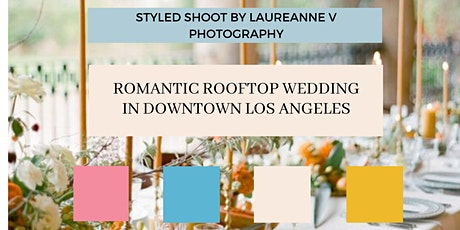 Romantic Rooftop Wedding in Downtown Los Angeles tickets