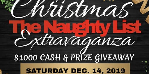 """The Naughty List"" Christmas Extravaganza"