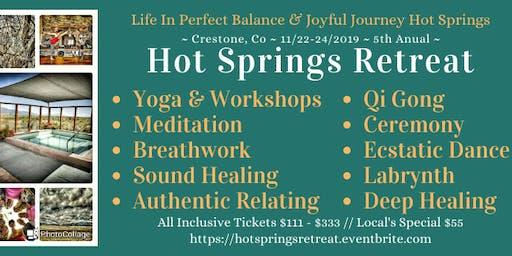 Healing Hot Springs Retreat