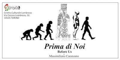 Prima di Noi Before Us  - Le origini antidiluviane dell'umanità