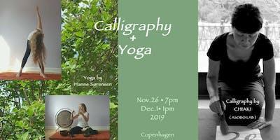 Calligraphy + Yoga