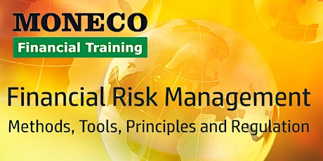 Financial Risk Management - Methods, Tools, Principles and Regulation tickets