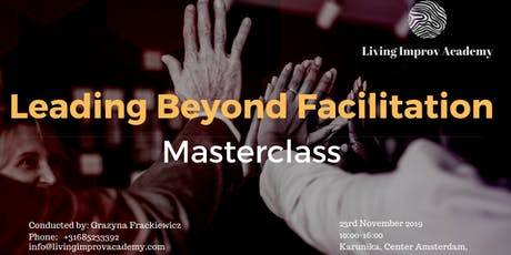 Leading Beyond Facilitation Masterclass  tickets