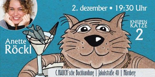 Anette Röckl erlebt »Neue Abenteuer mit der Kneipen-Katze«
