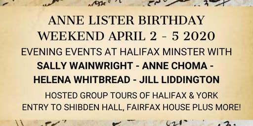 Anne Lister Birthday Weekend Hosted Group Trip 2-5 April 2020