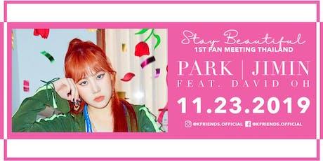 Park Jimin ' Stay Beautiful' 1st Fan Meeting Thailand tickets