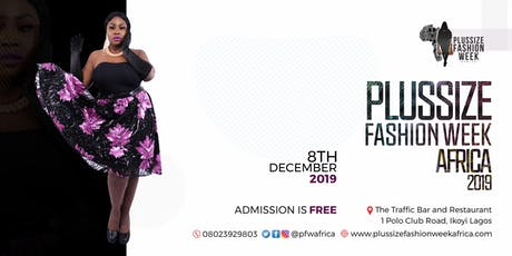 PLUSSIZE FASHION WEEK AFRICA 2019 tickets