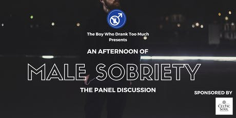 An Afternoon of Male Sobriety tickets