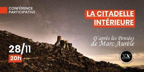 Conférence : La Citadelle Intérieure billets