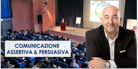 """MODENA - Corso di Comunicazione  """"ASSERTIVA e PERSUASIVA"""" biglietti"""
