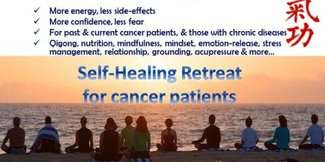 Self-Healing Retreat for Cancer & Chronic Diseases tickets