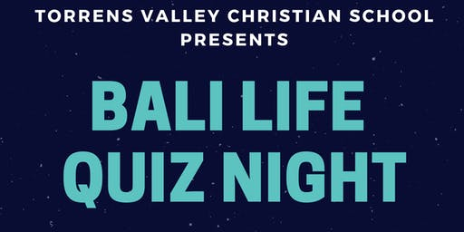 Bali Life Quiz Night Fundraiser - Hosted by TVCS