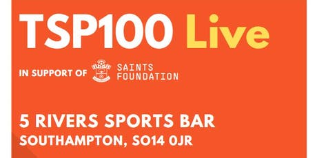 TSP100 Live - in support of Saints Foundation tickets