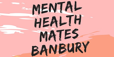 Mental Health Mates Banbury tickets