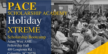Pace Scholarship Academy's EXTREME Scholarship Bootcamp (Columbia, SC) tickets