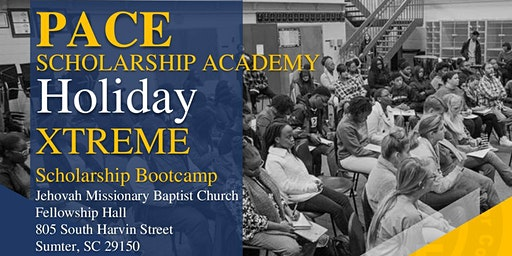 Pace Scholarship Academy's EXTREME Scholarship Bootcamp (Sumter, SC)